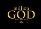million GOD ミリオンゴッド